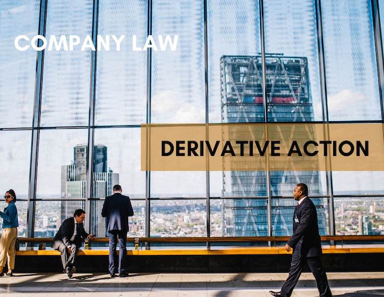 The Corporate Vigilante: How Can I Take Legal Action for Wrongdoings Committed Against A Company?