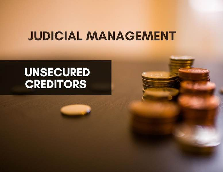 The Position of Unsecured Creditors in Judicial Management Applications –  Million Westlink Sdn Bhd v Maybank Investment Bank Bhd & Ors
