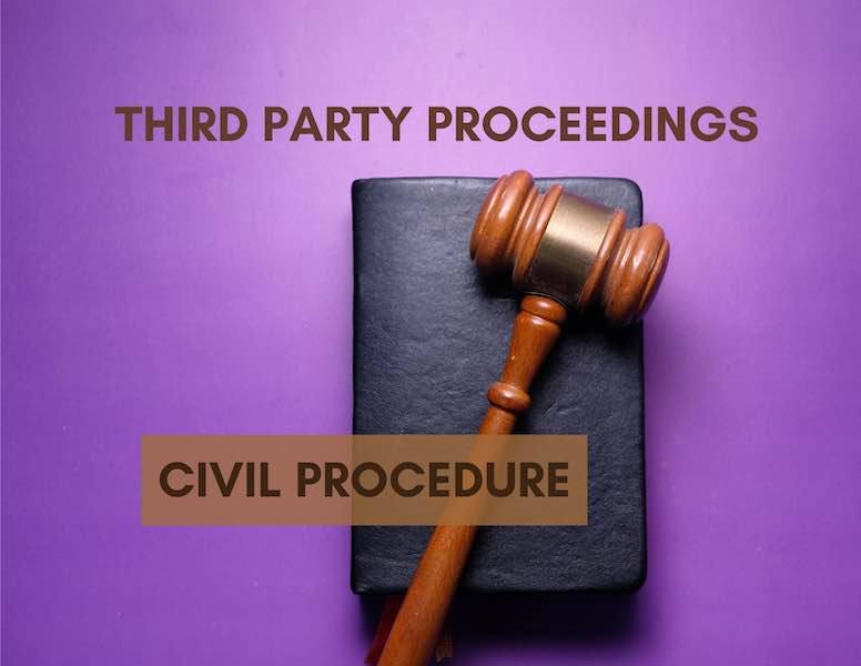 Third Party Proceedings: When Is It Too Late?