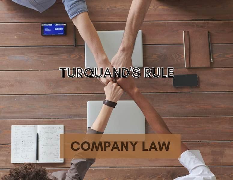 Turquand's Rule in Malaysia